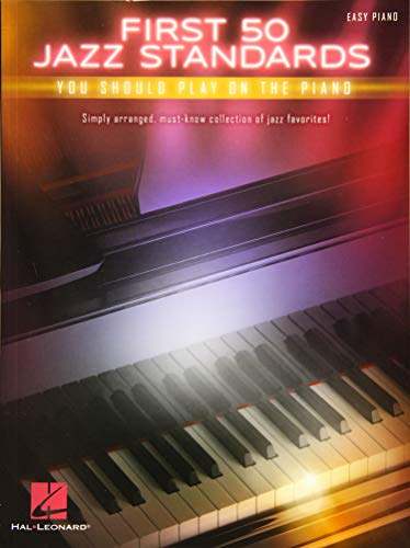 First 50 Jazz Standards You Should Play on Piano