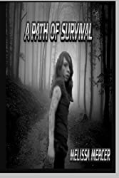 A Path Of Survival