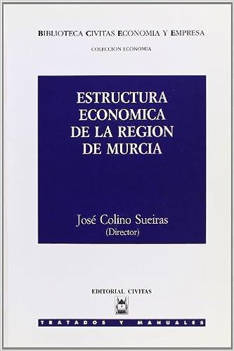 Estructura Económica De La Región De Murcia Biblioteca