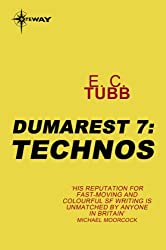 Technos: The Dumarest Saga Book 7