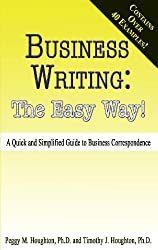 Business Writing: The Easy Way!
