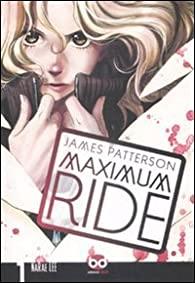 Maximum Ride, Tome 1 (BD) par NaRae Lee