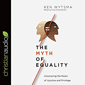 The Myth of Equality Audiobook