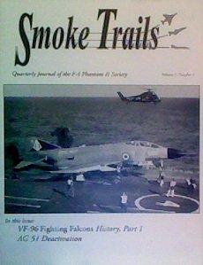 Smoke Trails: Journal of the F-4 Phantom II Society (Volume 7, Number 4)