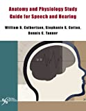 img - for Anatomy and Physiology Study Guide for Speech and Hearing book / textbook / text book