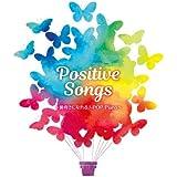Positive Songs ~J-POP ピアノ ベスト~