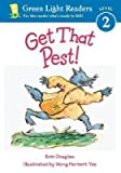 img - for [(Get That Pest! )] [Author: Wong Herbert Yee] [Aug-2003] book / textbook / text book