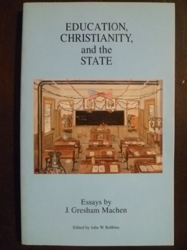 Download Education, Christianity, and the State: Essays by J