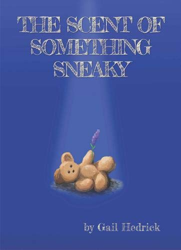 The Scent of Something Sneaky (An Emily Sanders Mystery) pdf epub
