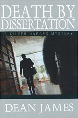 Death by Dissertation: A Silver Dagger Mystery