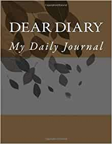 Dear Diary  My Daily Journal  Mike Spears  9781490535517