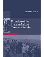 Frontiers of the State in the Late Ottoman Empire: Transjordan, 1850–1921