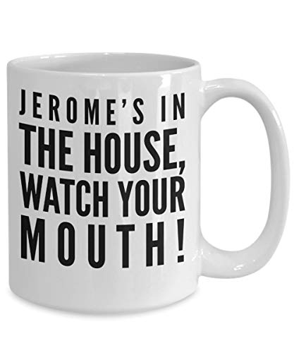TV Show Mug, Jerome's in the House Watch Your Mouth!, Funny Mug, TV, Martin, Martin Lawrence, Coffee Mug, Gift for Him, Gift for Her (Martin Best Of Jerome)