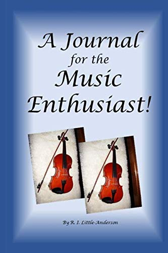 A Journal for the Music Enthusiast!