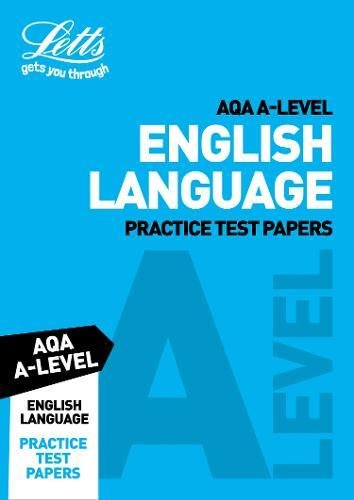 Read Online AQA A-Level English Language Practice Test Papers (Letts A-Level Revision Success) ebook