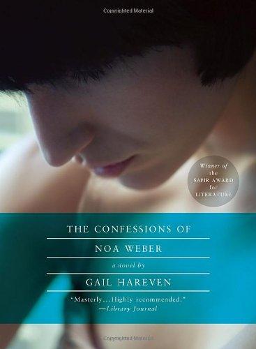 Read Online The Confessions of Noa Weber: A Novel PDF