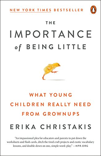 The Importance of Being Little: What Young Children