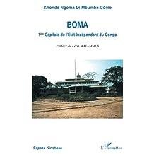 Boma 1ère capitale de l'état indépendant