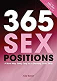 365 Sex Positions: A New Way Every Day for a