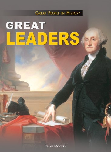 Download Great Leaders (Great People in History) PDF