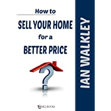 How to Sell Your Home for a Better Price