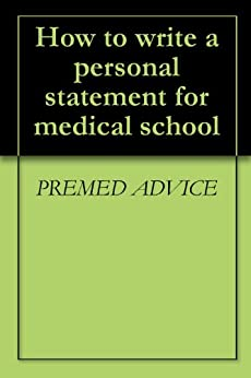 Writing medical school personal statement