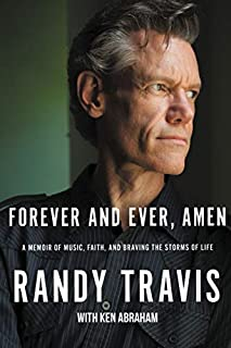 Book Cover: Forever and Ever, Amen: A Memoir of Music, Faith, and Braving the Storms of Life