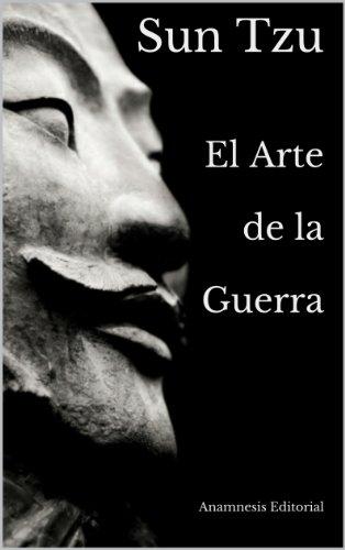 El Arte de la Guerra (Clásicos Universales)