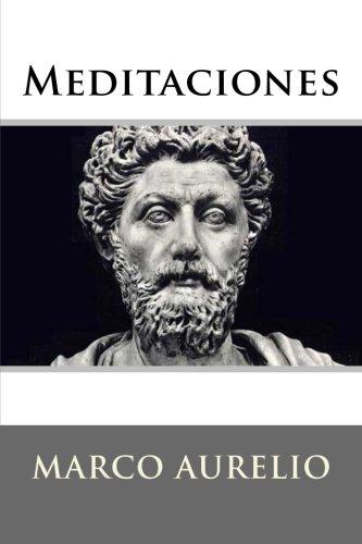 Meditaciones (Spanish Edition) [Marco Aurelio] (Tapa Blanda)