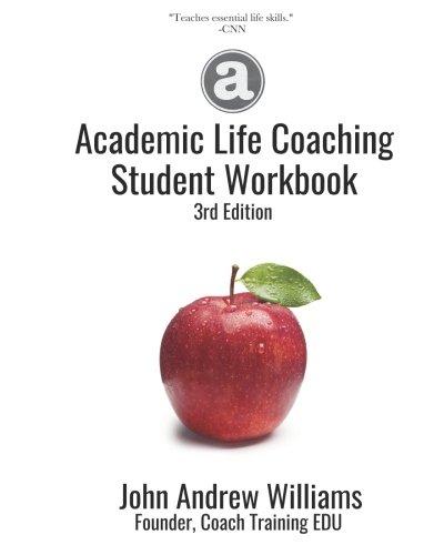 Academic Life Coaching Student Workbook