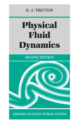 Physical Fluid Dynamics (Oxford Science Publications) by Clarendon Press