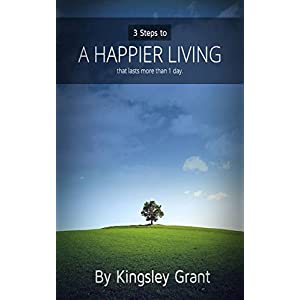 3 Steps To A Happier Living That Lasts More Than A Day 41o0MdNv4NL