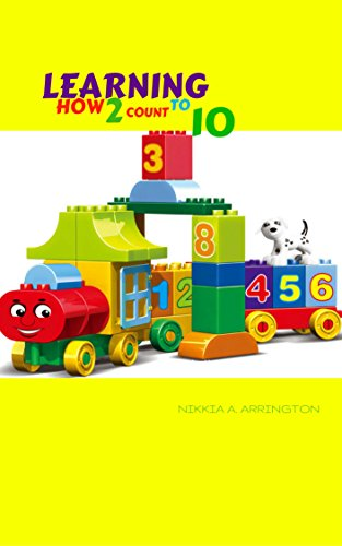 Download for free Learning how 2 count to 10: My first Book of numbers