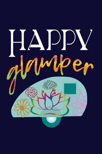 Happy Glamper: Camper Writing Journal Lined, Diary, for sale  Delivered anywhere in USA
