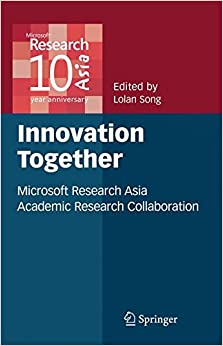 Book Innovation Together: Microsoft Research Asia Academic Research Collaboration