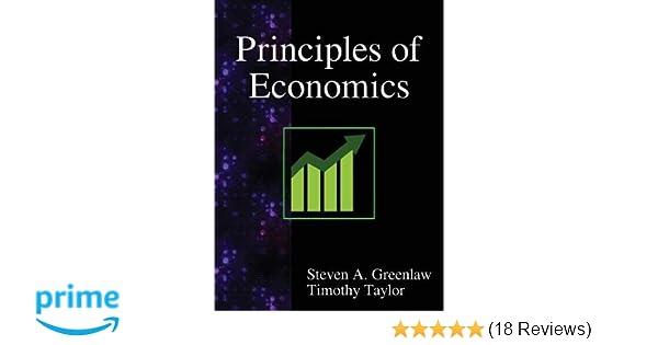 Principles of Economics: Steven A. Greenlaw, Timothy Taylor ...