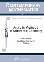 Analytic Methods in Arithmetic Geometry Front Cover
