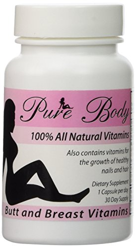 PureBody Vitamins The #1 Butt and Breast Growth Pills All In One Formula 30 Capsules