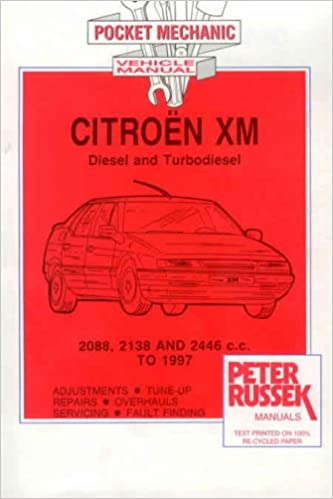 Citroen XM, Diesel Models to 1997: 1.3, 1.6 and 1.8 Litre Engines, 12 and 16 Valves (Owners Repair Guide) Paperback – December, 1997