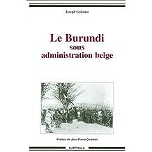 Le Burundi Sous Administration Belge
