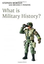 What is Military History? (What is History series)