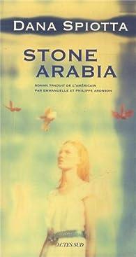 Stone Arabia par Dana Spiotta