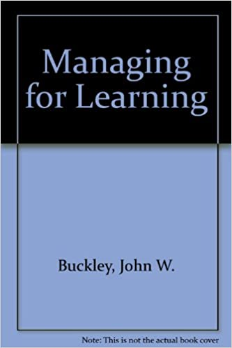 Managing for Learning