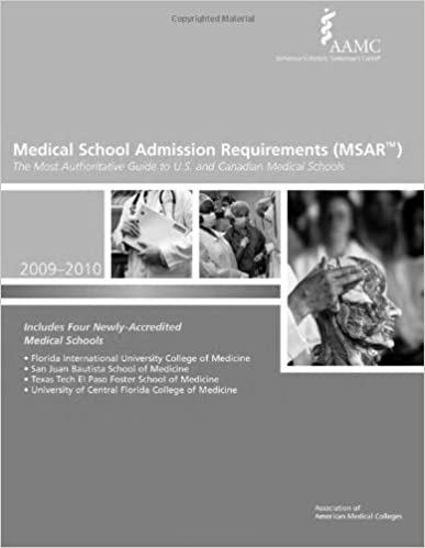 Medical School Admission Requirements (MSAR) 2009-2010: The