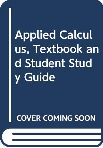 Applied Calculus, Textbook and Student Study Guide