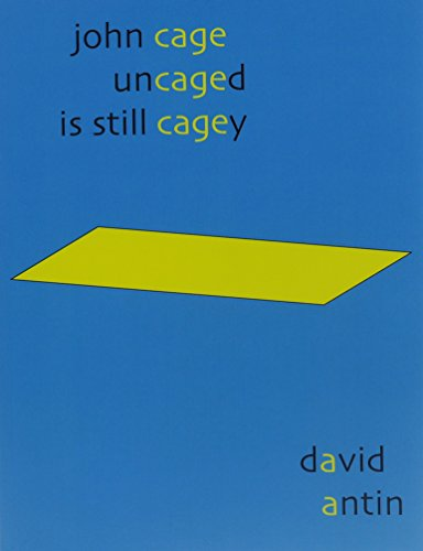 John Cage Uncaged Is Still Cagey
