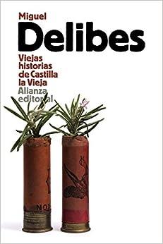 Book's Cover of Viejas historias de Castilla la Vieja (El libro de bolsillo - Literatura) (Español) Tapa blanda – 26 marzo 2015