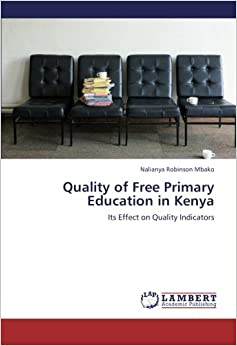 Book Quality of Free Primary Education in Kenya: Its Effect on Quality Indicators