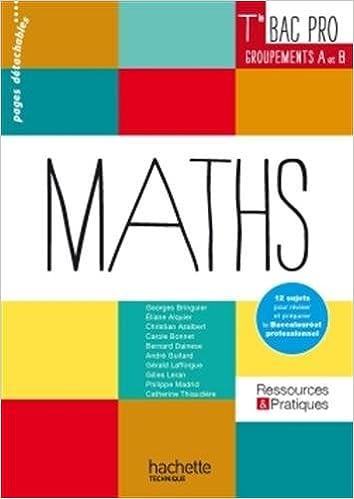 En ligne téléchargement Ressources et Pratiques Maths Terminale Bac Pro Industriel (A et B) - Livre élève - Ed. 2016 pdf epub