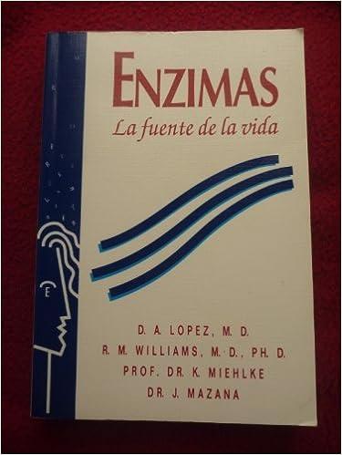 Enzimas La fuente de Vida: 9788478771028: Amazon.com: Books